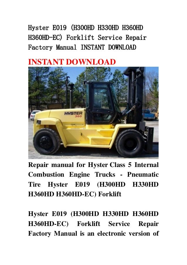 Hyster E019  H300 Hd H330hd H360hd H360hd Ec  Forklift