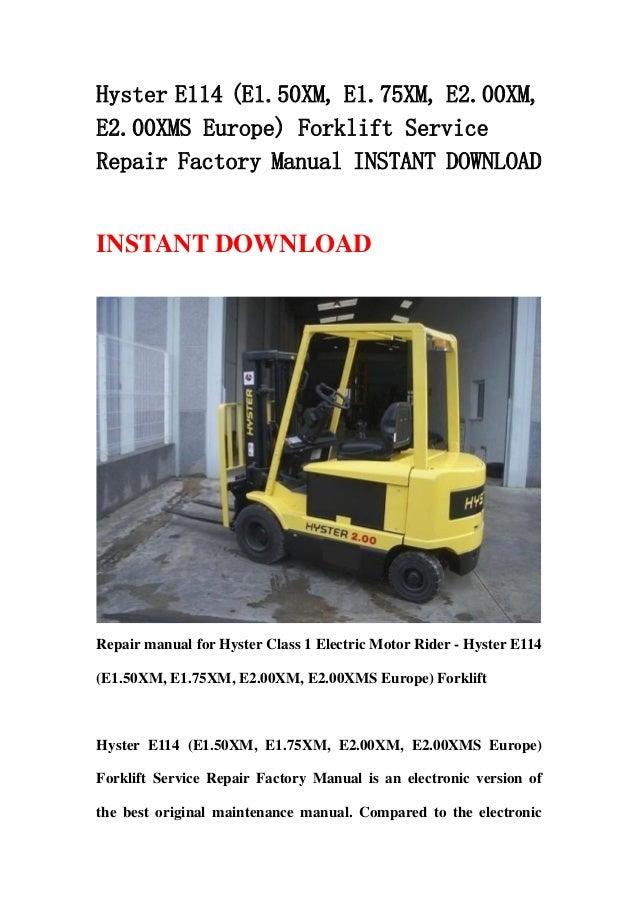 Hyster E114  E1 50 Xm  E1 75xm  E2 00xm  E2 00xms Europe