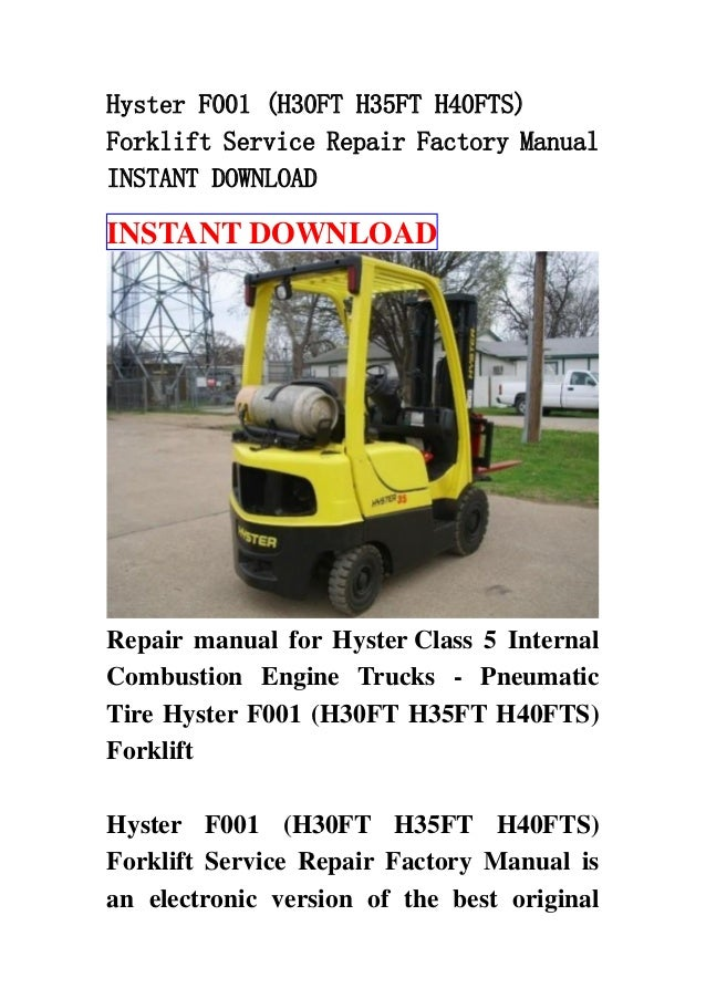 Hyster F001  H30 Ft H35ft H40fts  Forklift Service Repair