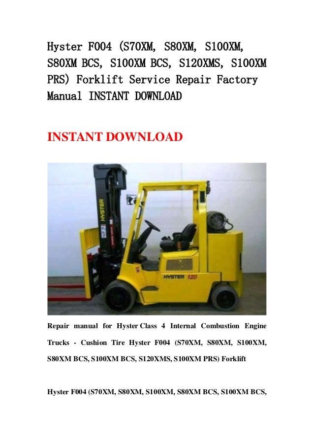 hyster f004 s70 xm s80xm s100xm s80xm bcs s100xm bcs s120xms s rh slideshare net Hyster Forklift Steering Column Wiring Diagram Hyster Owner's Manual