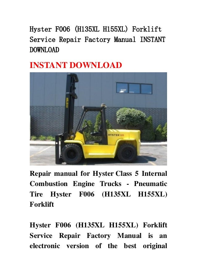 hyster f006 h135 xl h155xl forklift service repair factory manual i rh slideshare net Hyster Parts Manual Hyster Forklift Tires