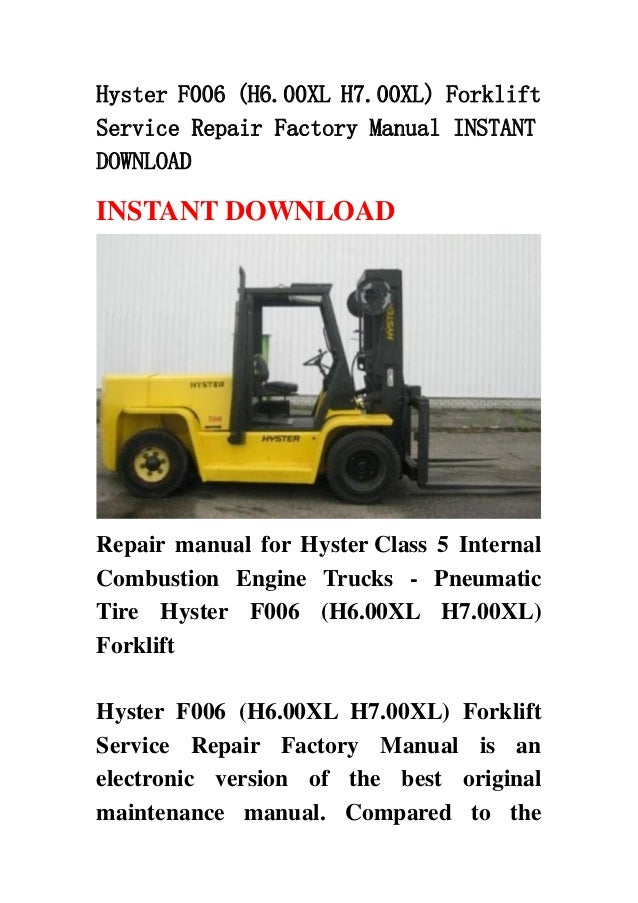 Hyster f006 (h6 00 xl h7 00xl) forklift service repair factory manual…