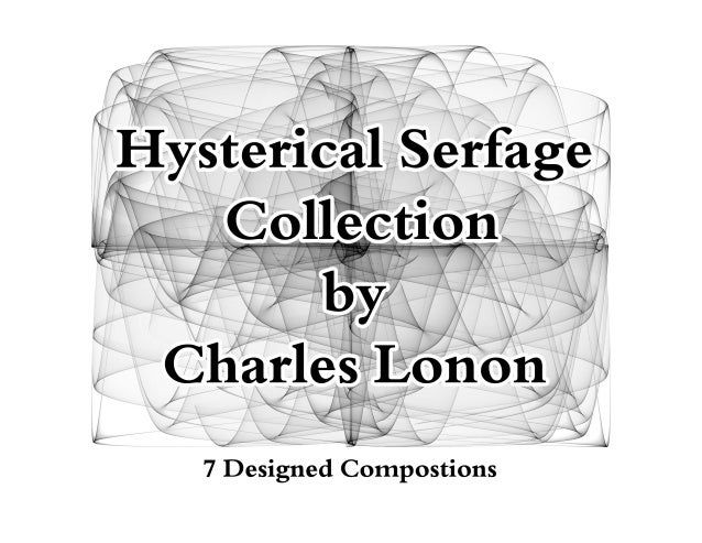 Hysterical serfage charles lonon