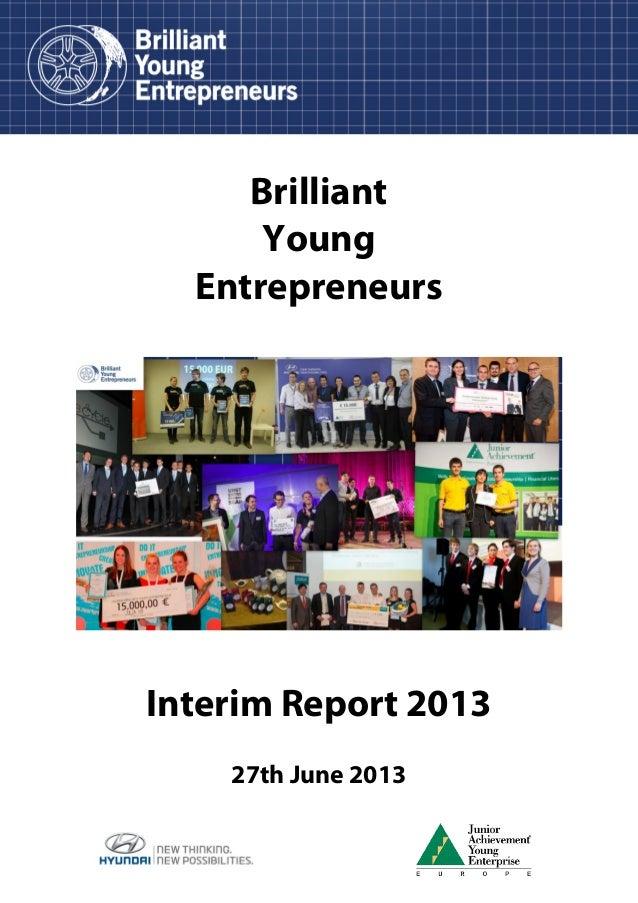 Brilliant Young Entrepreneurs  Interim Report 2013 27th June 2013
