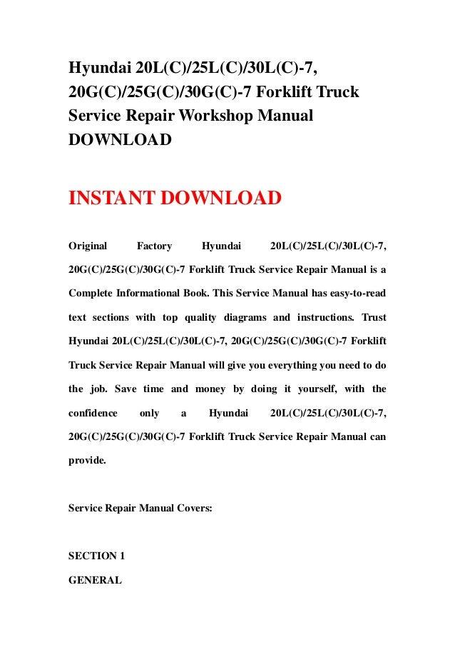 hyundai 20 l c 25l c 30l c 7 20g c 25g c 30g c 7 forklift truck se rh slideshare net Hyundai Forklift Illustrations hyundai forklift trucks service manuals