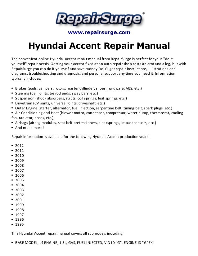 hyundai accent repair manual 1995 2012 rh slideshare net 2006 Hyundai Sonata Parts Diagram 2008 Ford Parts Diagrams