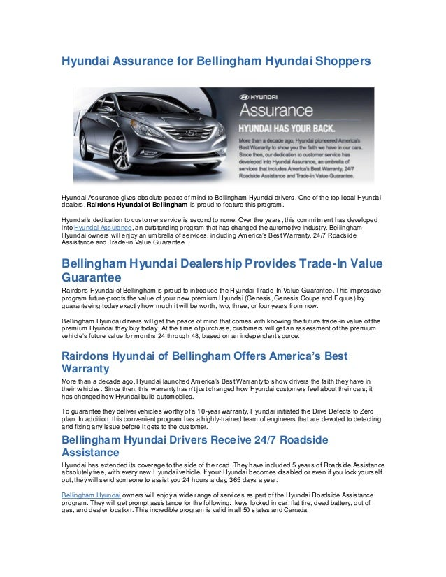 Hyundai Assurance for Bellingham Hyundai ShoppersHyundai Assurance gives absolute peace of mind to Bellingham Hyundai driv...