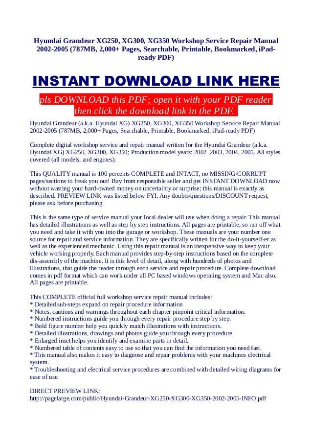 hyundai grandeur xg250 xg300 xg350 workshop service repair manual 2 rh slideshare net 2004 hyundai xg350 repair manual free pdf 2002 Hyundai XG350 Repair Manual