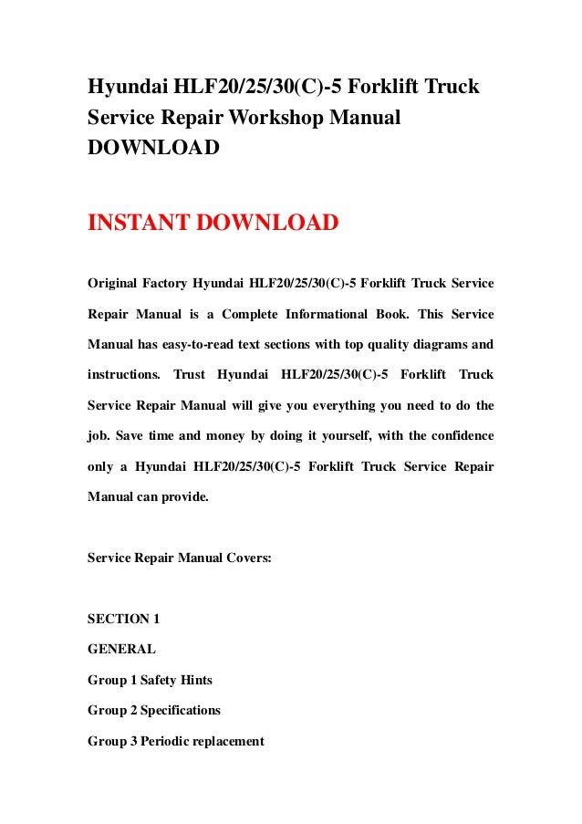Hyundai Hlf202530 C  5 Forklift Truck Service Repair Workshop Manual