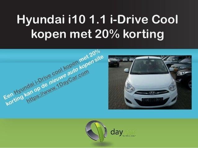 Hyundai i10 1.1 i-Drive Cool  kopen met 20% korting