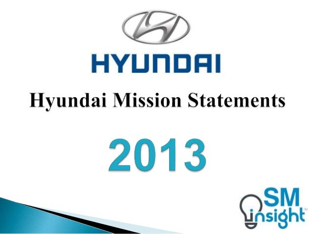 Hyundai mission statements for Toyota motor corporation mission statement