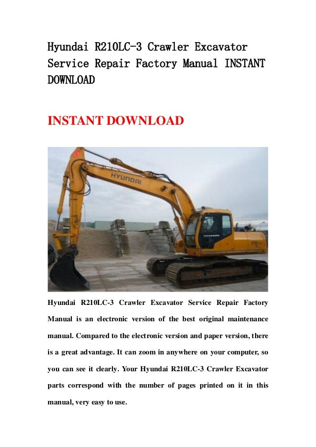 hyundai r210 lc 3 crawler excavator service repair factory manual ins rh slideshare net hyundai excavator parts manual pdf Hyundai Mini Excavator