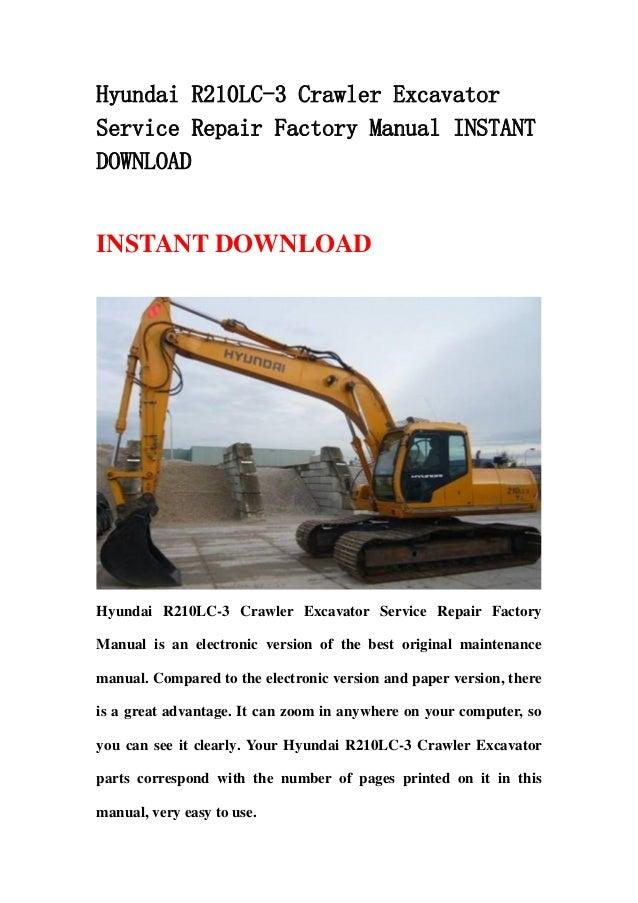hyundai r210 lc 3 crawler excavator service repair factory manual instant  download