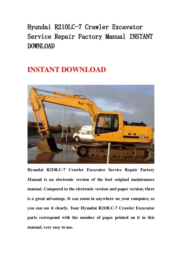 hyundai r210 lc 7 crawler excavator service repair factory manual ins rh slideshare net Hyundai Excavator Cab Safety Engage Hyundai Excavator Cab Safety Engage