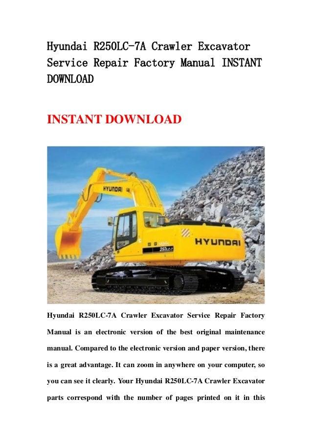 Hyundai R250 Lc 7a Crawler Excavator Service Repair