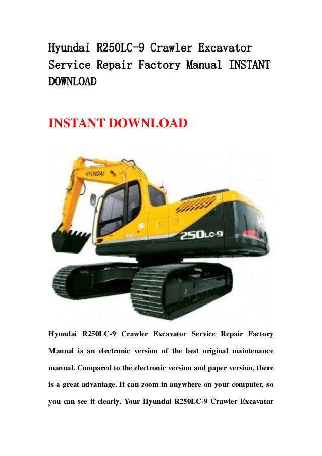 Hyundai R250LC-9 Crawler ExcavatorService Repair Factory Manual INSTANTDOWNLOADINSTANT DOWNLOADHyundai R250LC-9 Crawler Ex...