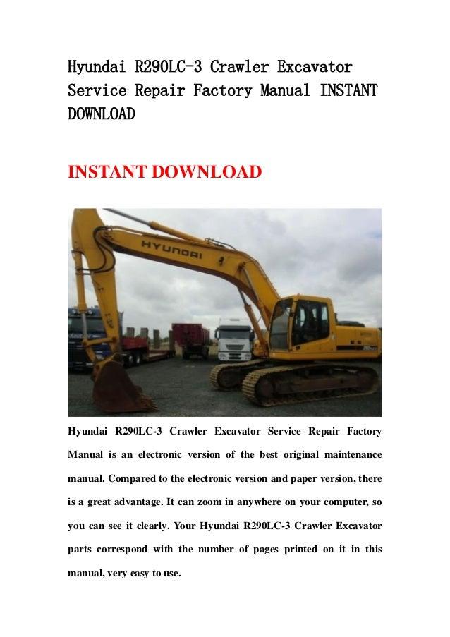 hyundai r290 lc 3 crawler excavator service repair factory manual instant  download