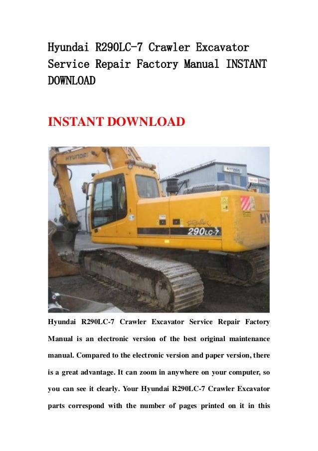 hyundai r290 lc 7 crawler excavator service repair factory manual ins rh slideshare net Hyundai Houston Katy Hyundai Spring TX
