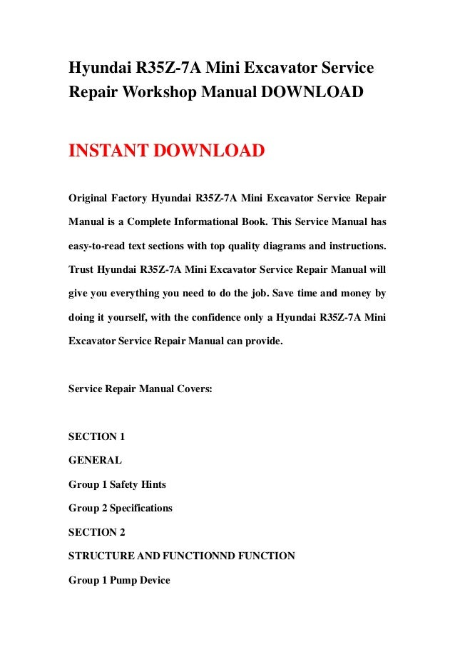 Hyundai R35Z-7A Mini Excavator ServiceRepair Workshop Manual DOWNLOADINSTANT DOWNLOADOriginal Factory Hyundai R35Z-7A Mini...