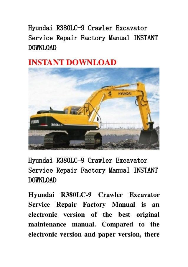 Hyundai R380 Lc 9 Crawler Excavator Service Repair Factory