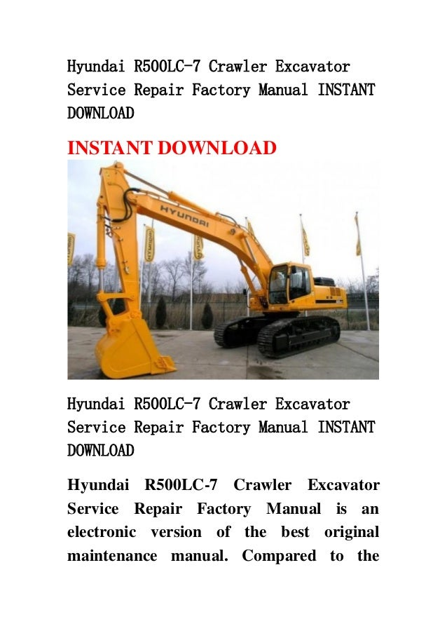 hyundai r500 lc 7 crawler excavator service repair factory manual ins rh slideshare net Hyundai Houston Katy hyundai 290 lc-7 service manual