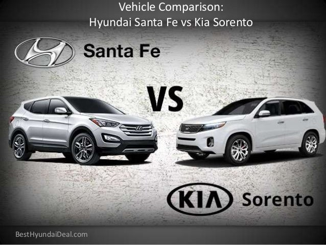 Vehicle Comparison: Hyundai Santa Fe Vs Kia Sorento BestHyundaiDeal.com ...