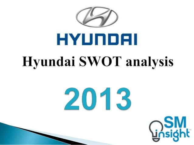 pest analysis of hyundai motors Ford motors company  tata motors limited and hyundai  these challenges can be better understood by using the different analysis tools like pest analysis,.