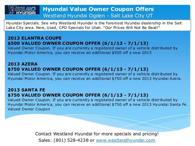 Contact Westland Hyundai for more specials and pricing!Sales: (801) 528-4238 or www.westlandhyundai.comWestland Hyundai Og...