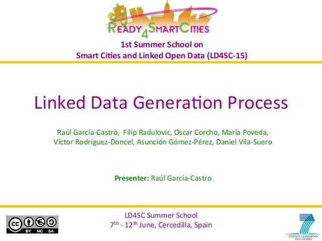 LD4SC  Summer  School   7th  -‐  12th  June,  Cercedilla,  Spain   LD4SC  Summer  School   7th  ...