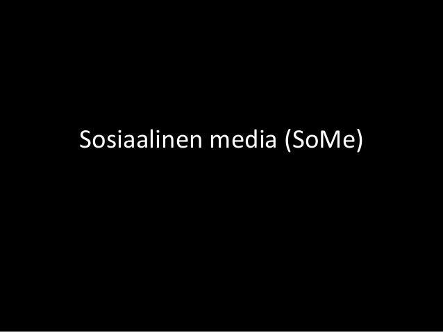 Sosiaalinen media (SoMe)