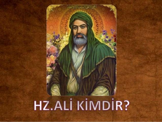 Hazreti Ali (ra) 598 yılında Mekke'de Kabe'nin içinde doğmuştur.  Peygamberimiz (sav)'in amcası Ebu Talibin oğlu olan Ali'...