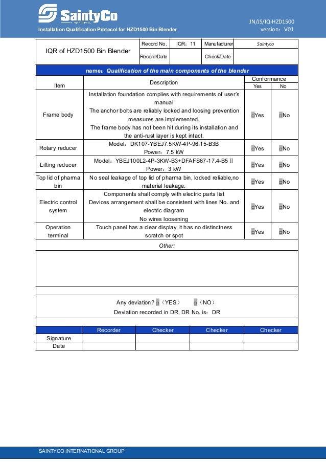 JN/JS/IQ-HZD1500 Installation Qualification Protocol for HZD1500 Bin Blender version:V01 SAINTYCO INTERNATIONAL GROUP IQR ...
