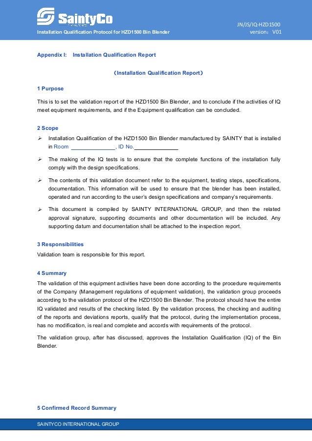 JN/JS/IQ-HZD1500 Installation Qualification Protocol for HZD1500 Bin Blender version:V01 SAINTYCO INTERNATIONAL GROUP Appe...