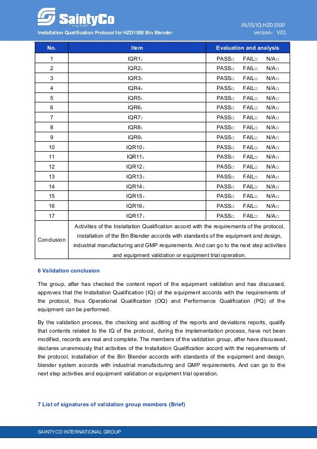 JN/JS/IQ-HZD1500 Installation Qualification Protocol for HZD1500 Bin Blender version:V01 SAINTYCO INTERNATIONAL GROUP No. ...
