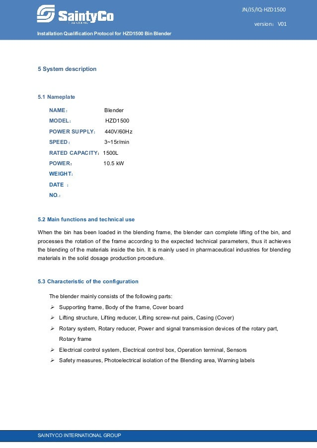 Installation Qualification Protocol for HZD1500 Bin Blender JN/JS/IQ-HZD1500 version:V01 SAINTYCO INTERNATIONAL GROUP 5 Sy...