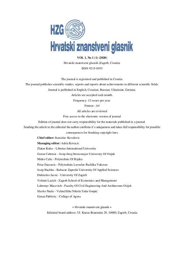 VOL 1, No 1 (1) (2020) Hrvatski znanstveni glasnik (Zagreb, Croatia) ISSN 9215-0195 The journal is registered and publishe...