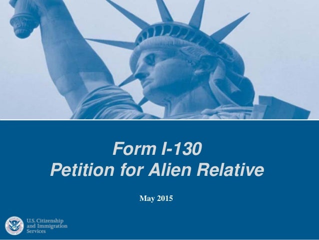 Form I 130 Petition For Alien Relative