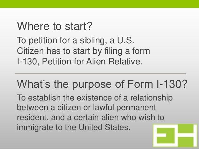 ... 5. Whatu0027s The Purpose Of Form I 130?