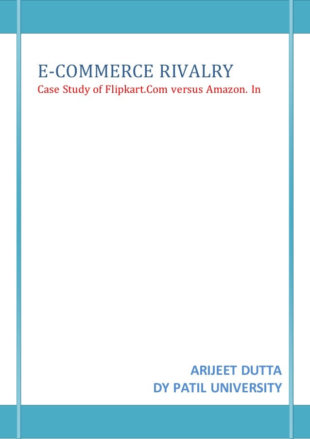 e commerce case study essay This essay aims to explore: what e-commerce is, the infrastructure needed to establish an e-business and the wider impact of e-commerce on the traditional business and retail environment these aims will outline the main effects of e-commerce on a business.