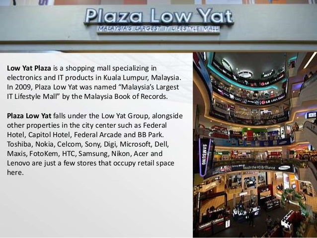 We start up our business by launching the brand name Haier in Low Yat Plaza (a shopping mall specializing in electronics a...