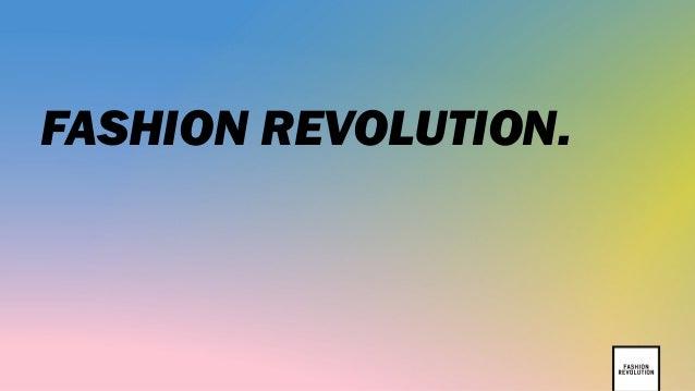 FASHION REVOLUTION.
