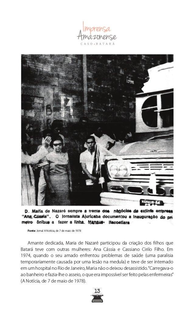 1818 O CRIME A noite do dia 4 de maio de 1978 ficou marcada na história de Manaus pelo acontecimento do mais notório crime...