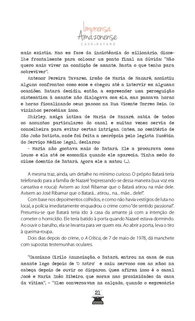2626 Fonte: Jornal A Crítica, de 9 de maio de 1978 A versão rocambolesca mereceu destaque na primeira página do diário, e ...