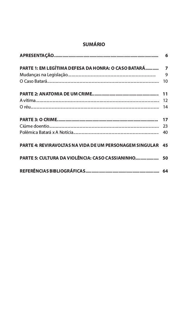"""66 APRESENTAÇÃO O""""Caso Batará""""é o segundo livro da série especial""""Imprensa Amazonense"""", projeto que traz ao conhecimento d..."""