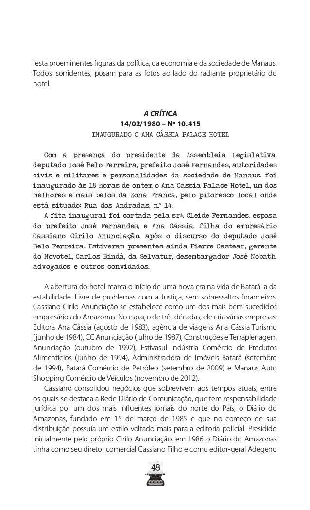 53 Fonte: Jornal A Crítica, de 26 de agosto de 1974 O crime causa comoção na cidade de Manaus. Segundo O Jornal, de 28 de ...
