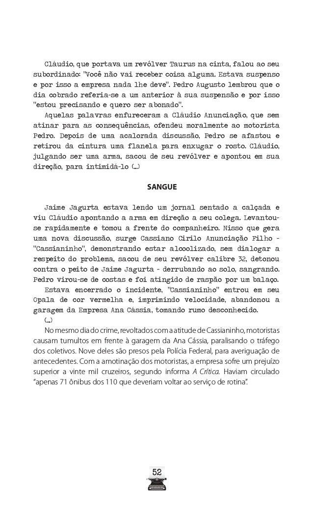 """57 Fonte: Jornal A Crítica, de 31 de agosto de 1974 A CRÍTICA 30/08/1974 – Nº 8.390 """"CASSIANINHO"""": SÓ ATIREI PARA NÃO MORR..."""