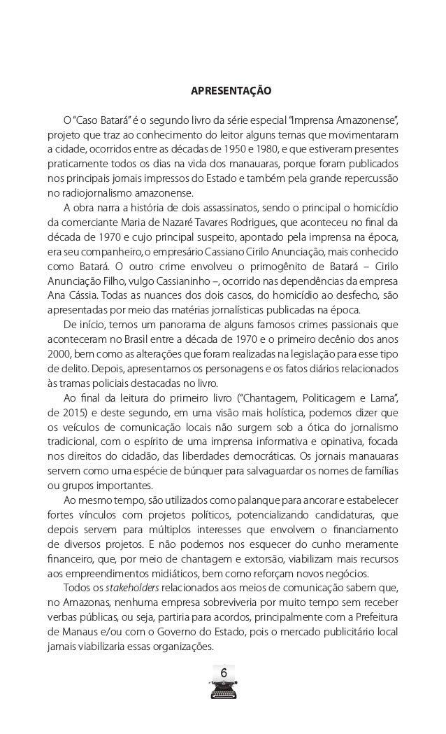 9 O cantor também se vingou do primo, Carlos Roberto da Silva, apontado por ele como pivô de sua separação, com outro tiro...