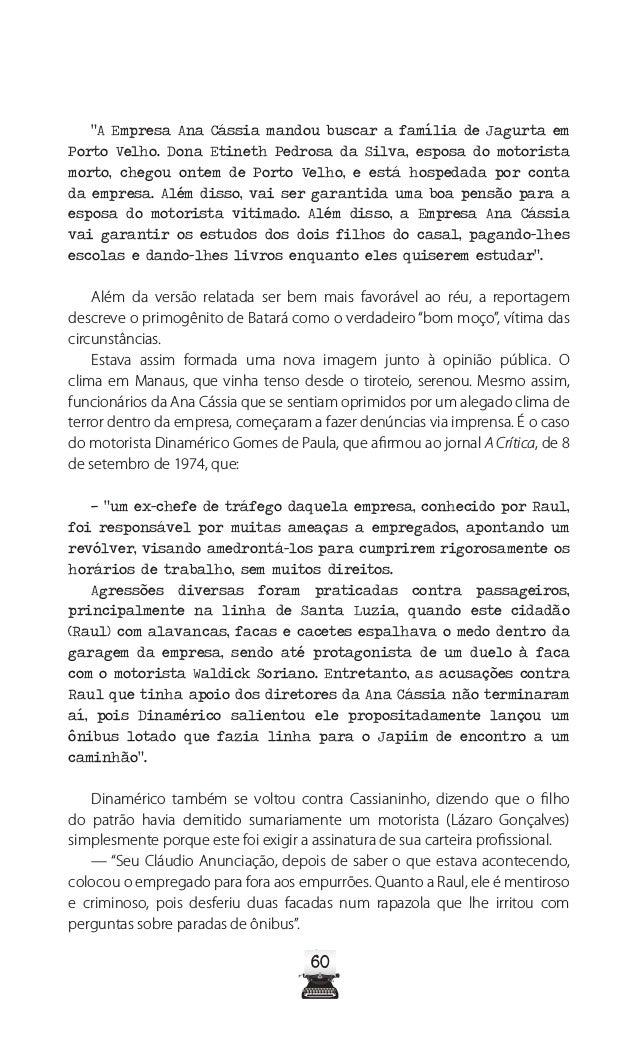 65 REFERÊNCIAS BIBLIOGRÁFICAS JORNAIS: A Crítica A Crítica, Manaus, de 13 de agosto de 1958, p.01 e 03 A Crítica, Manaus, ...