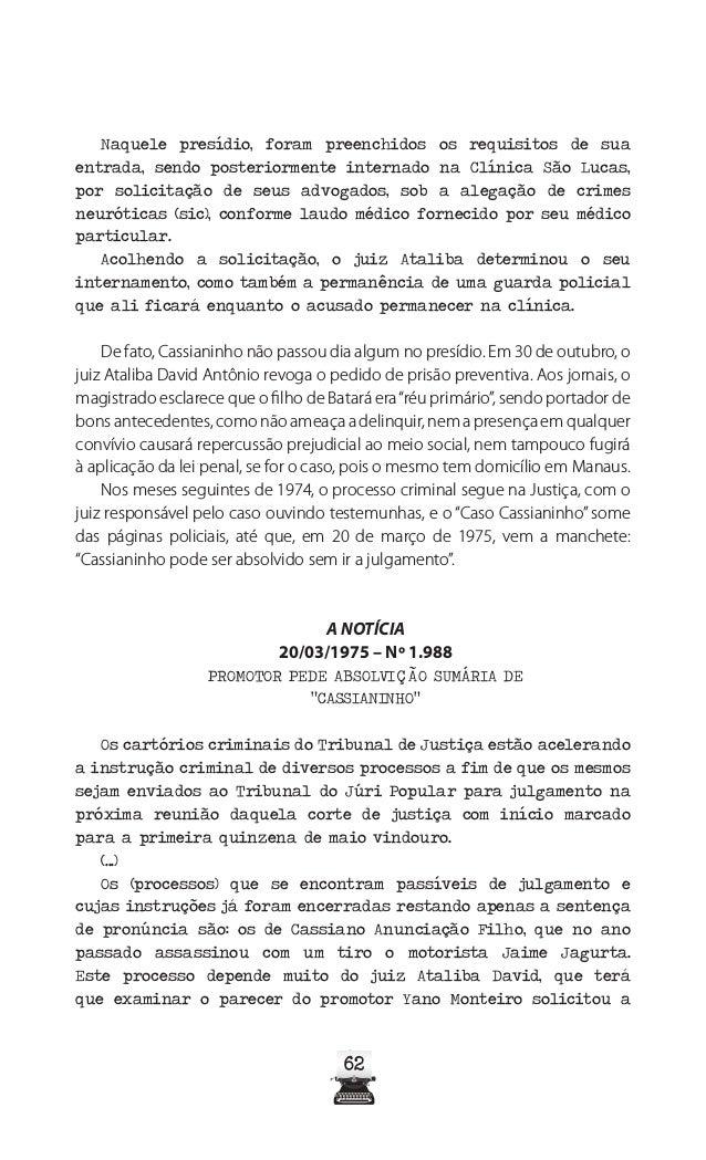 67 A Notícia, Manaus, de 30 de maio de 1978. A Notícia, Manaus, de 31 de maio de 1978, p.11 2º cad. A Notícia, Manaus, de ...