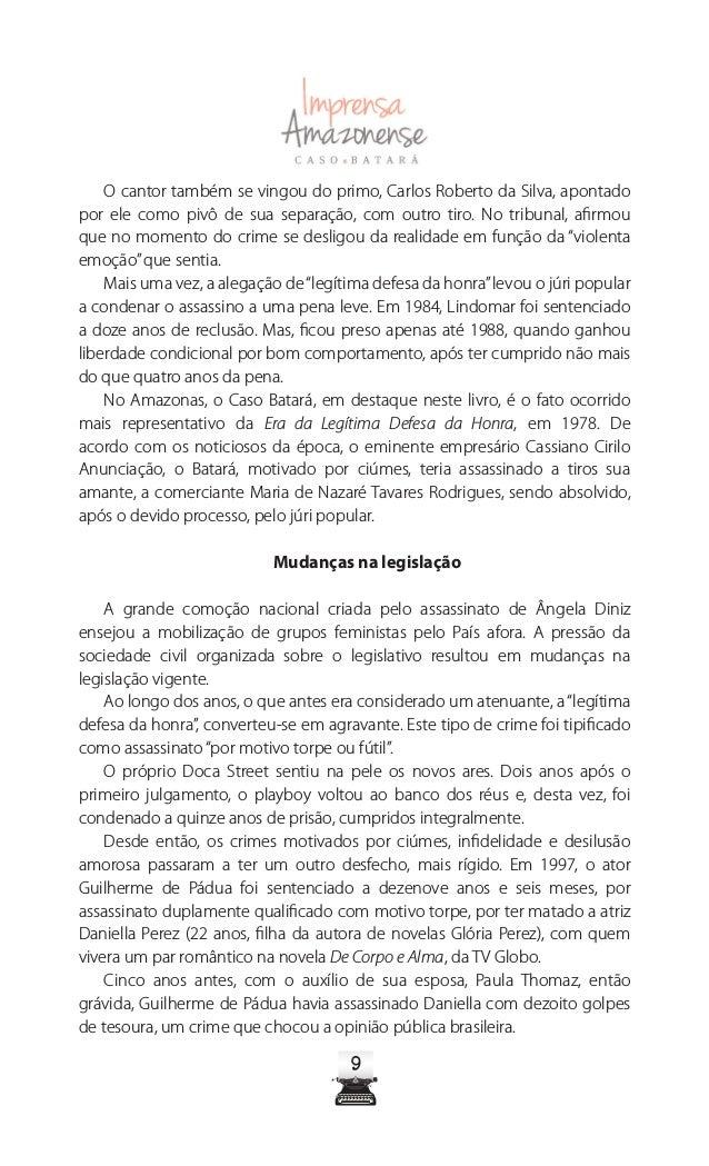 13 Fonte: Jornal A Notícia, de 7 de maio de 1978 Amante dedicada, Maria de Nazaré participou da criação dos filhos que Bat...